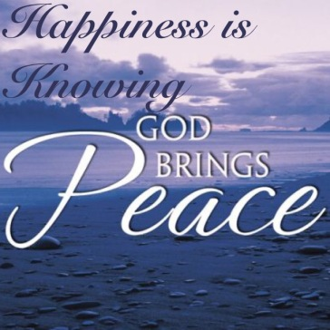 Happiness Is Knowinggod Brings Peace Manna From On High